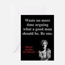 Waste No More Time - Marcus Aurelius Greeting Card
