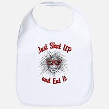 Just Shut UP and Eat It Bib