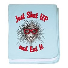 Just Shut UP and Eat It baby blanket