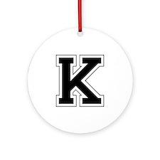 Collegiate Monogram K Ornament (Round)