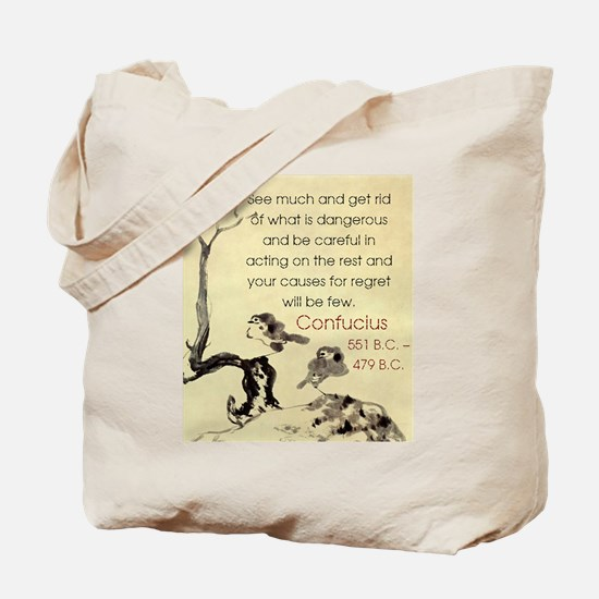 See Much And Get Rid Of - Confucius Tote Bag