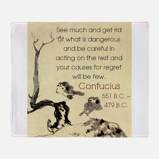 See Much And Get Rid Of - Confucius Throw Blanket