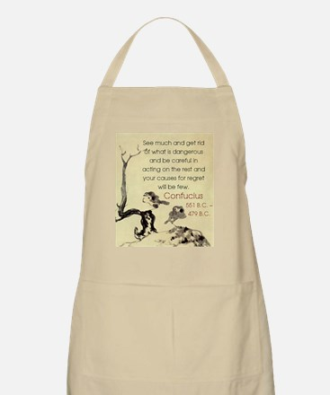 See Much And Get Rid Of - Confucius Light Apron