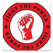 """Fight The Power Square Car Magnet 3"""" x 3"""""""