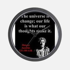 The Universe Is Change - Marcus Aurelius Wall Cloc