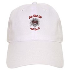 Shut UP and Eat It Baseball Cap