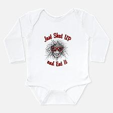 Shut UP and Eat It Long Sleeve Infant Bodysuit