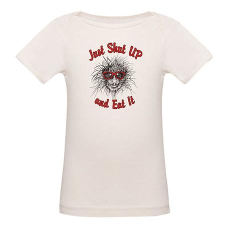 Shut UP and Eat It Organic Baby T-Shirt