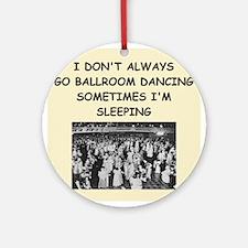 ballroom dancing Ornament (Round)