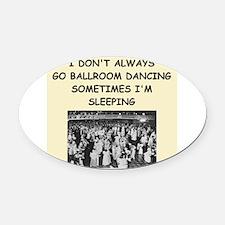 ballroom dancing Oval Car Magnet