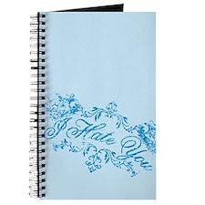 Fancy Blue I Hate You Journal