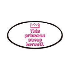 This Princess Saves Herself Patches
