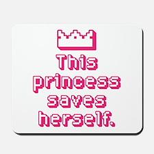 This Princess Saves Herself Mousepad
