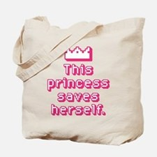 This Princess Saves Herself Tote Bag
