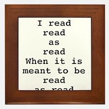 Read read as read Framed Tile