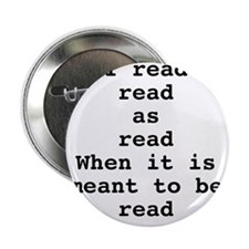"Read read as read 2.25"" Button"