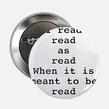 "Read read as read 2.25"" Button"