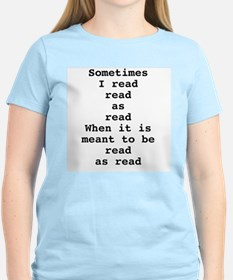 Read read as read T-Shirt