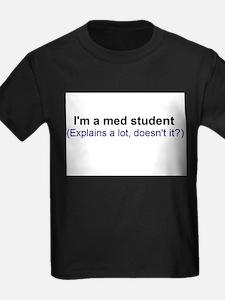 I'm a Med Student T-Shirt