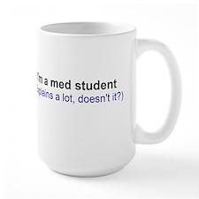 I'm a Med Student Mug