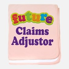 Future Claims Adjustor baby blanket