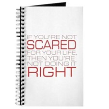 'Scared For Your Life' Journal