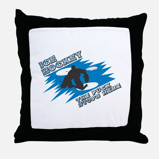 The Puck Stops Here Throw Pillow