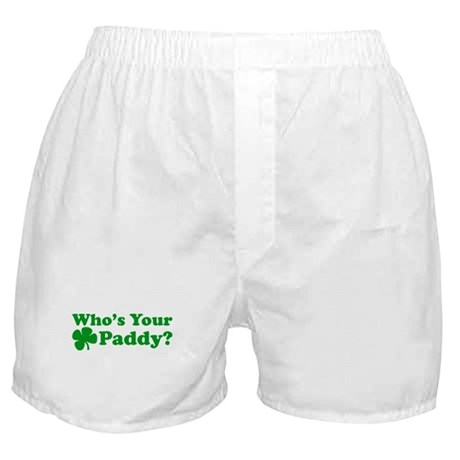 Whos Your Paddy? Boxer Shorts