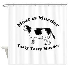 Meat is Murder Tasty Tasty Murder Shower Curtain