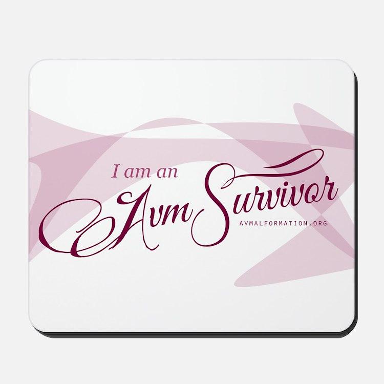 I am an AVM Survivor Mousepad