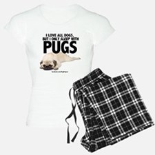 I Sleep with Pugs Pajamas