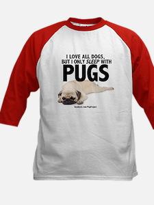 I Sleep with Pugs Baseball Jersey