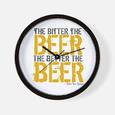 Bitter Beer Better Beer Wall Clock