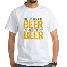 Bitter Beer Better Beer Shirt