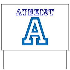 Atheist Yard Sign