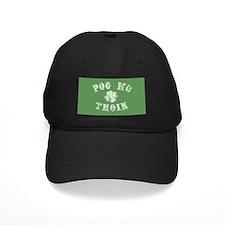 Pog Mo Thoin Baseball Hat