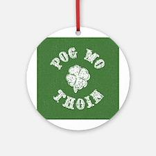 Pog Mo Thoin Ornament (Round)