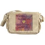 Wherever you go... Messenger Bag