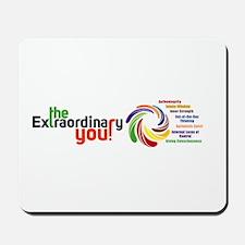Extraordinary You - Spiritual Mousepad