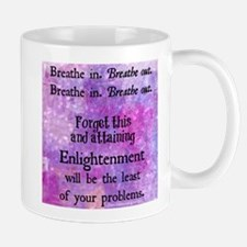Breathe in. Breathe out. Mug