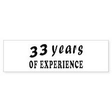 33 years birthday designs Bumper Sticker