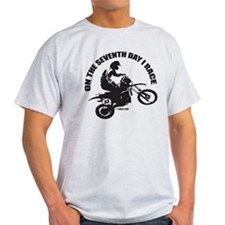 On The Seventh Day I Race T-Shirt