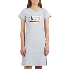 chocolate lab mommy-more breeds Women's Nightshirt