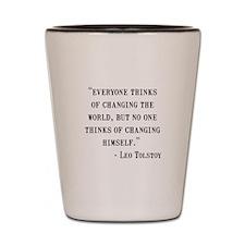Leo Tolstoy Quote Shot Glass