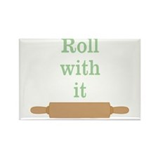 Roll With It Funny Rectangle Magnet