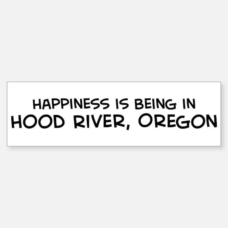 Hood River - Happiness Bumper Bumper Bumper Sticker