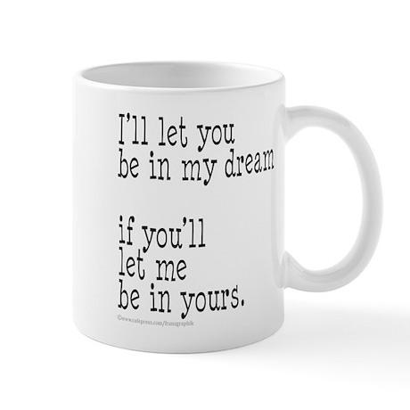 My Dream Your Dream Mug