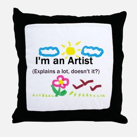I'm an Artist Throw Pillow
