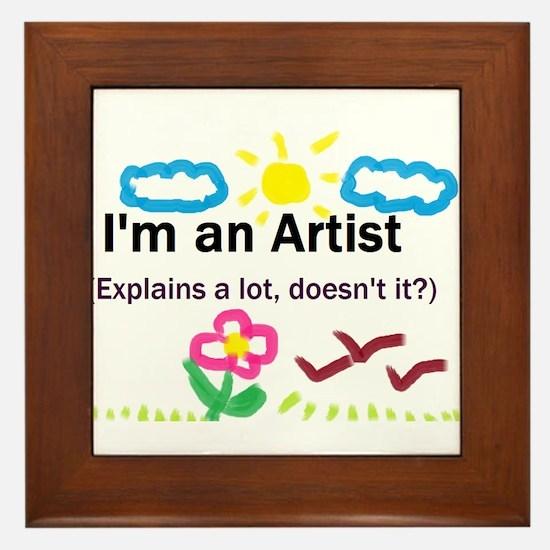 I'm an Artist Framed Tile