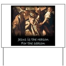 Easter Jesus is the reason for the season Yard Sig